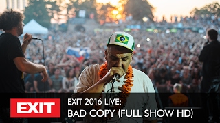 Video EXIT 2016 | Bad Copy Live @ Fusion Stage HD Show download MP3, 3GP, MP4, WEBM, AVI, FLV November 2017