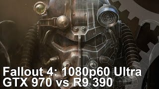 Fallout 4 PC 1080p60 Ultra GTX 970 vs R9 390 Frame-Rate Test
