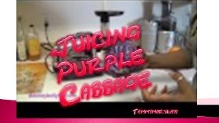 Juicing Purple Cabbage