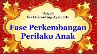 Cara Mengarahkan Perilaku Anak - Parenting Ayah Edy 27