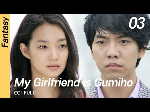 [CC/FULL] My Girlfriend Is Gumiho EP03 | 내여자친구는구미호