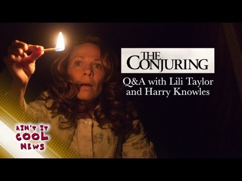 The Conjuring Q&A with Lili Taylor and Harry Knowles
