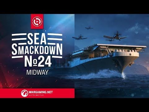 Sea Smackdown 24: Midway