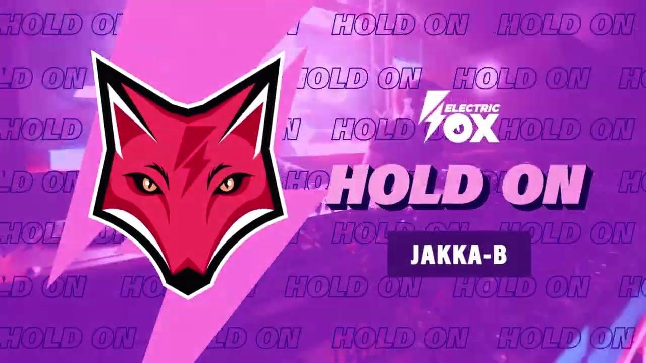 Jakka-B - Hold On (Official Audio)