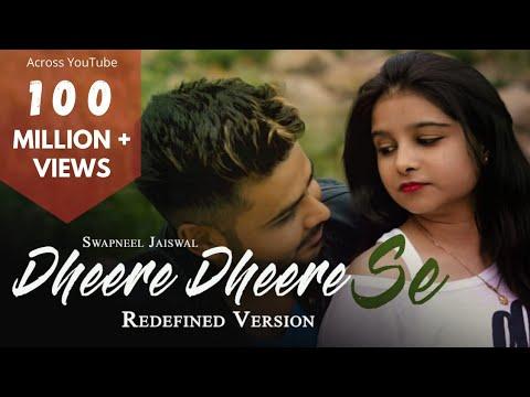 Dheere Dheere Se - Redefined | Swapneel Jaiswal | Jabse Tujhe Dekha | TikTok New Version