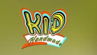 Kid handmade