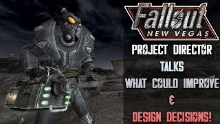 Fallout: New Vegas Project Director Discusses Design Of NV, What Could Improve, & What Would Stay!