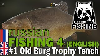 Russian Fishing 4 ENGLISH - #1 Old Burg Leaderboard Tench