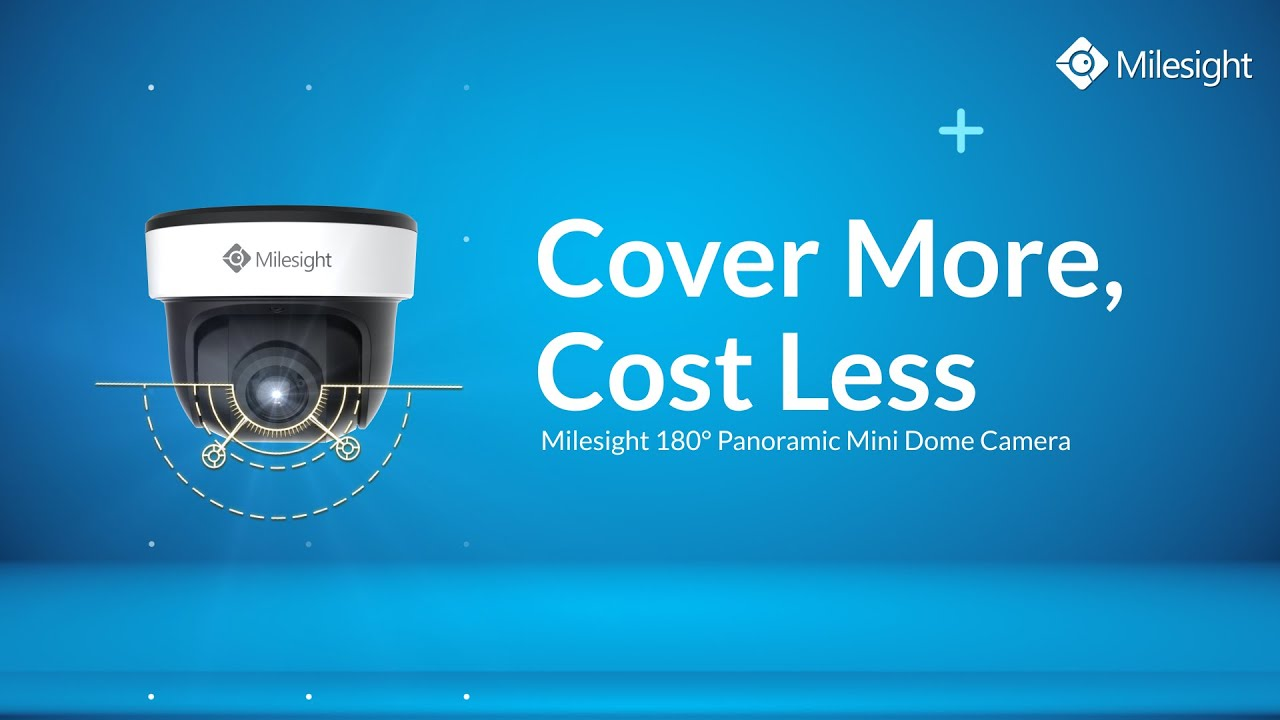 Milesight 180° Panoramic Mini Dome Network Camera - Cover More, Cost Less