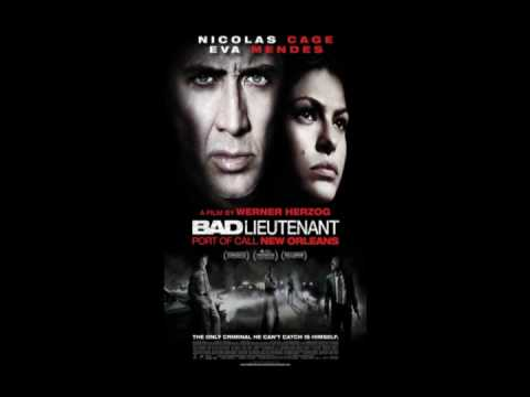 The Bad Lieutenant Port of Call New Orleans Soundtrack
