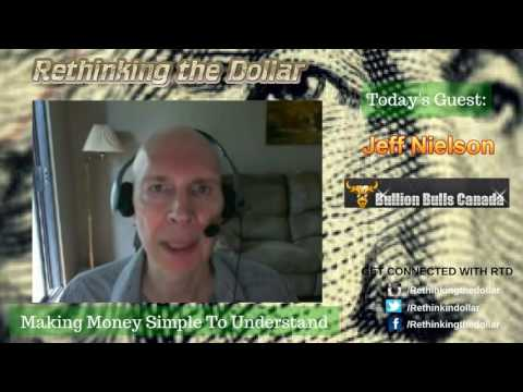 "RTD Ep:47 ""The Dollar Is Already Dead"" - Jeff Nielson (Bullion Bulls Canada)"