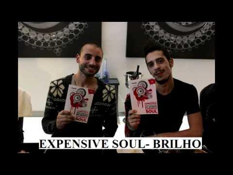 EXPENSIVE SOUL- BRILHO