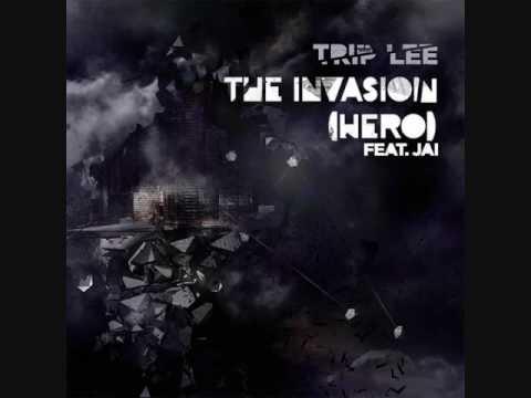 Trip Lee ft. Jai - The Invasion (Hero) LYRICS