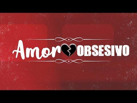 Amor Obsesivo Parte 1 - (Pr. Alvaro Rea)