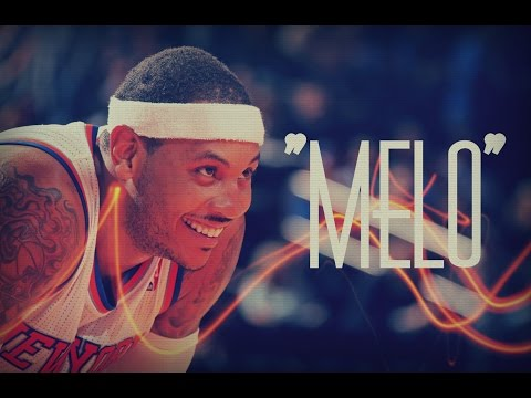 "Carmelo Anthony Mix - ""MELO"" ᴴᴰ"