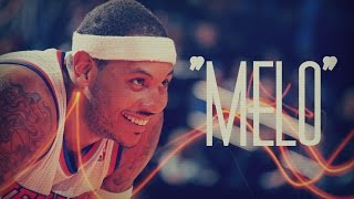 "Carmelo Anthony Mix - ""MELO"" ᴴᴰ"