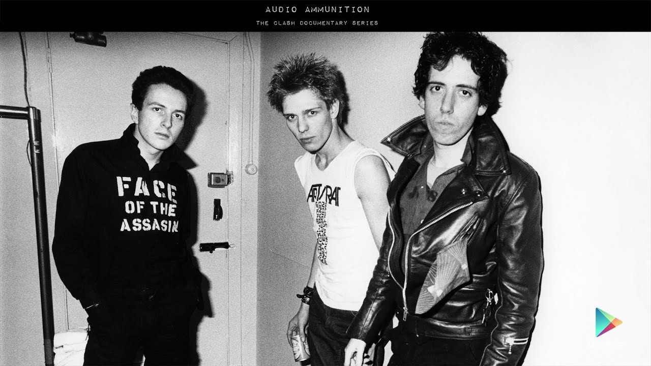 "The Clash - Audio Ammunition Documentary - Part 1 ""The ..."