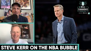 Steve Kerr on the NBA Bubble and the '17 Warriors vs. '96 Bulls | The Bill Simmons Podcast