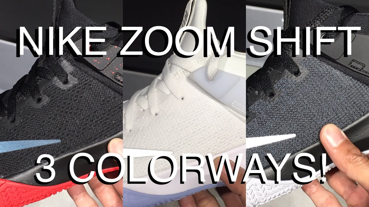 6b22dcc52cfb NIKE ZOOM SHIFT IN 3 COLORWAYS!