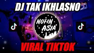 Download DJ TAK IKHLASNO (Remix Full Bass Terbaru 2019)