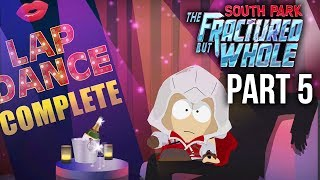 SOUTH PARK THE FRACTURED BUT WHOLE Gameplay Walkthrough Part 5 - CLASSI.