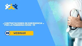1. Contrataciones de emergencia por la pandemia COVID-19 (subtítulado en español)