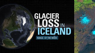 Glacier Loss in Iceland