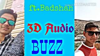 | Buzz | 3D audio | bass boosted | aastha gill | Badshah | HQ |