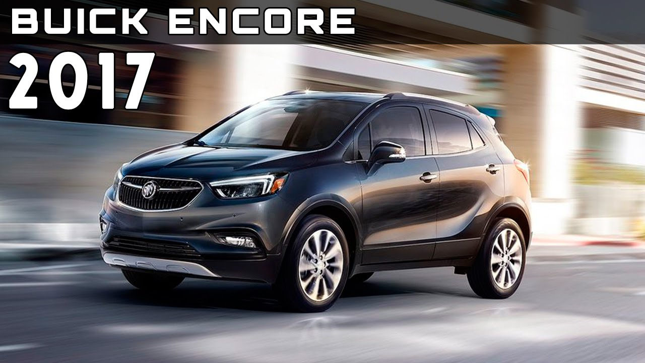 2017 buick encore review rendered price specs release date youtube. Black Bedroom Furniture Sets. Home Design Ideas