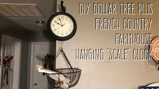 "DIY Dollar Tree Plus  French Country  Farmhouse  Hanging ""Scale"" Clock"