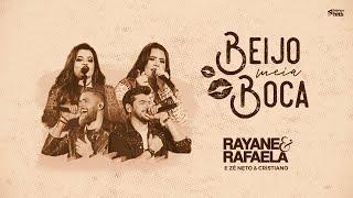 Beijo Meia Boca - Rayane e Rafaela feat. Zé Neto e Cristiano