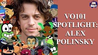 SPOTLIGHT: ALEX POLINSKY (VO101)