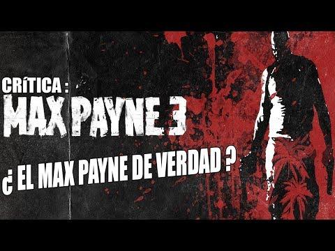 Análisis Max Payne 3 /// Parte 1 /// La mejor jugabilidad de la saga