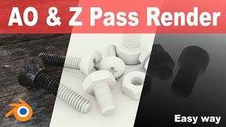 AO (Ambient Occlusion) & Z-Pass rendering In Blender