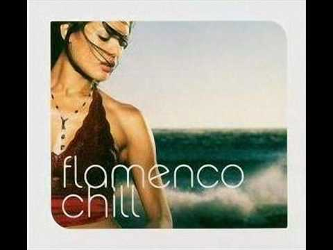 flamenco chill - entre dos aguas