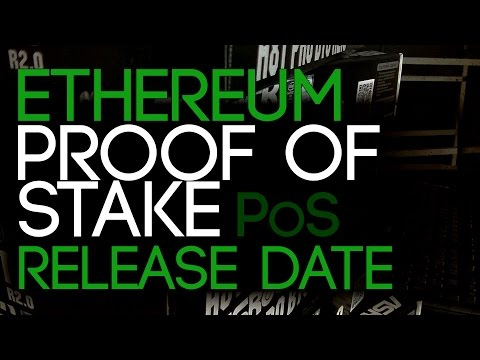 Ethereum Proof of Stake Release Date
