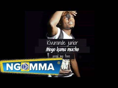 Junior Kivurande Moyo Kama Macho Official Audio
