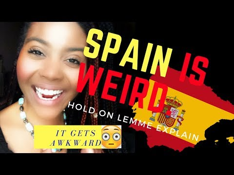 5 REALLY WEIRD THINGS ABOUT SPAIN! YOU WON'T BELIEVE NUMBER 2 | Chanelle Adams
