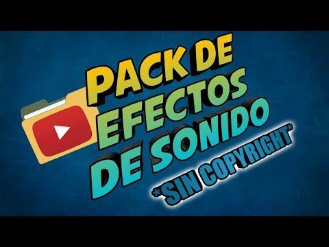 Pack De Efectos De Sonido Para Videos Sin Copyright 2019 | Jose19YT
