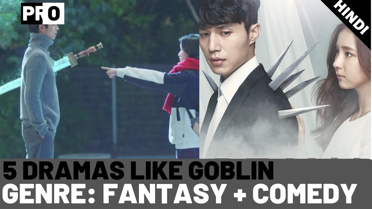 5 Korean Dramas to Watch if you miss Goblin [HINDI] - Fantasy Romance  Dramas- Korean Dramas in Hindi