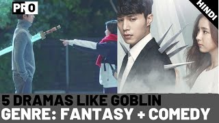 5 Korean Dramas to Watch if you miss Goblin [HINDI] - Fantasy Romance Dramas- Korean Dramas in Hindi