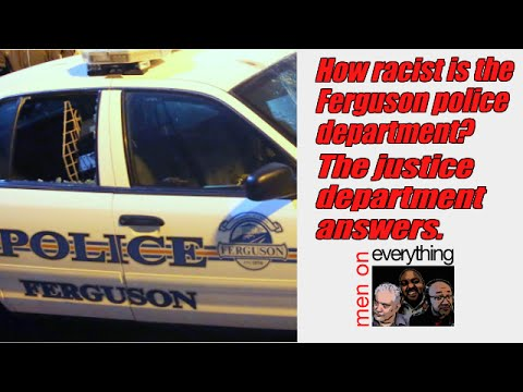 How racist is the Ferguson police department?