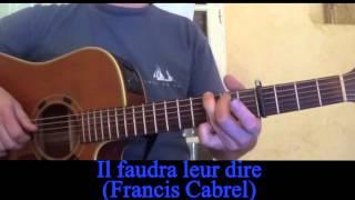 Il faudra leur dire (Francis Cabrel) reprise à la guitare