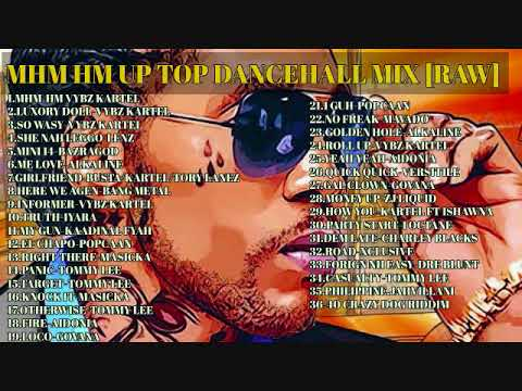 BRAND NEW DJ GAT MHM HM UP TOP DANCEHALL MIX FT VYBZ KARTEL/ALKALINE/LANZ