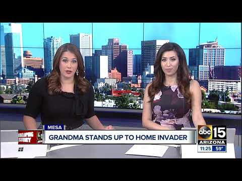 Mesa grandmother stands up to home invader