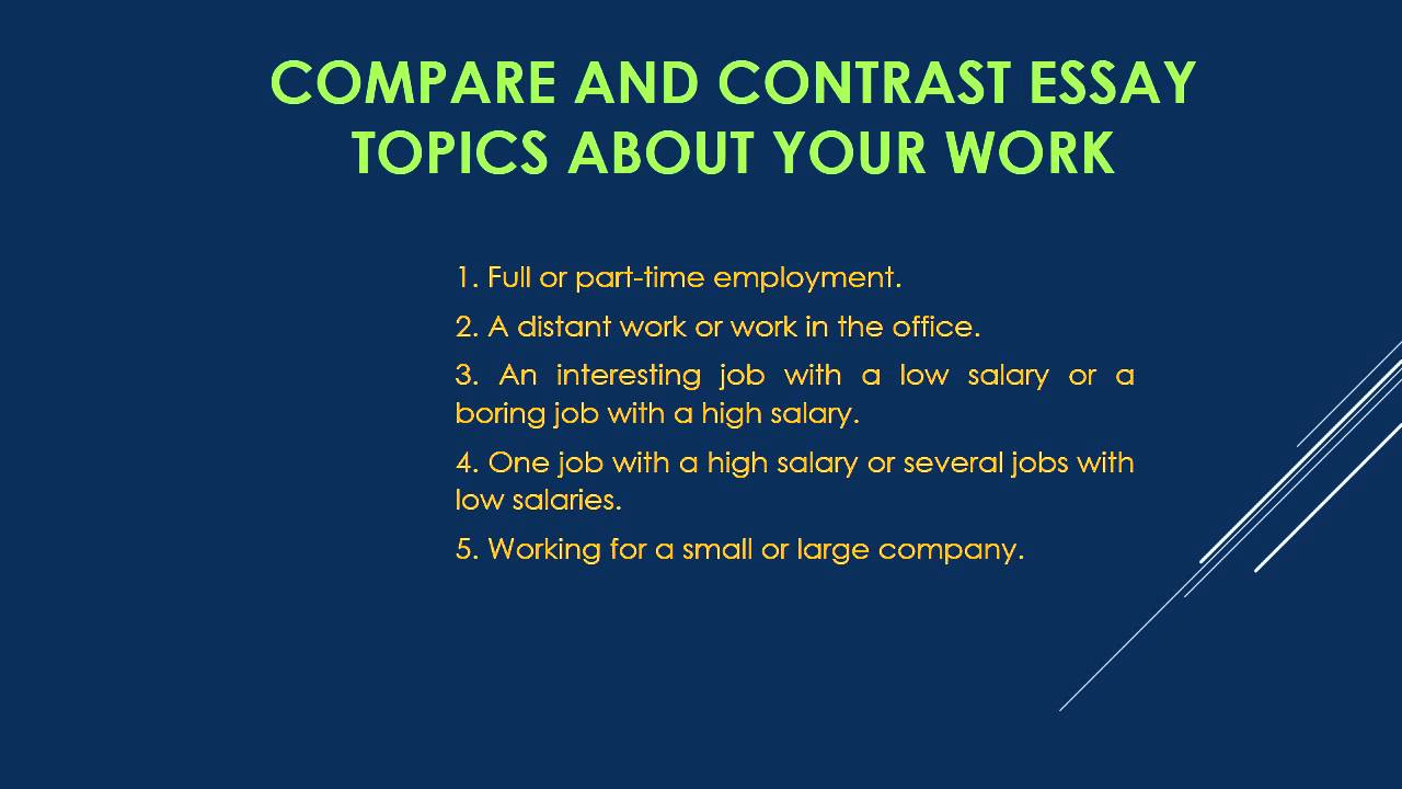 Topics for compare contrast essays