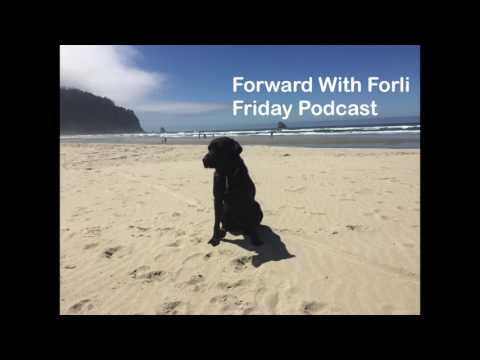 Suggestions For Selecting A Guide Dog School - The Forward With Forli Friday Podcast