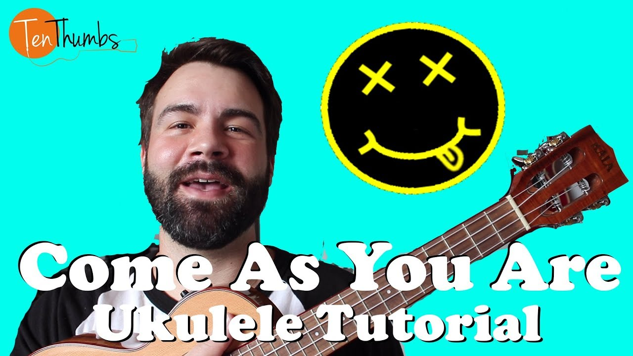 Come As You Are Nirvana Ukulele Tutorial With Tabs Lyrics Play Along Youtube