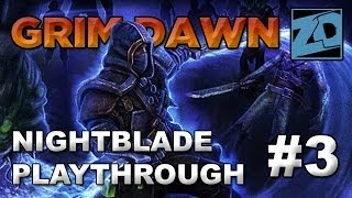 Grim Dawn [Alpha]: Nightblade Playthrough #3 (Livestream VOD)
