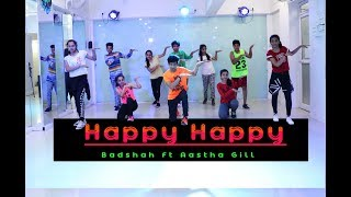 Happy Happy | Badshah | Aastha Gill | Dance Choreography | Mohit Jain's Dance Institute MJDi